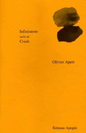 infinisterre-suivi-de-crash-d-olivier-apert