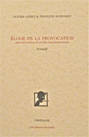 """""""Eloge de la provocation"""""""
